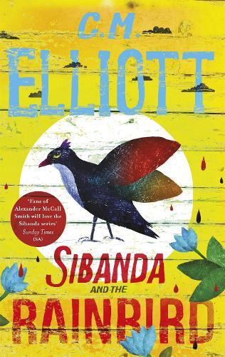 Sibanda and the Rainbird - Detective Sibanda (Paperback)