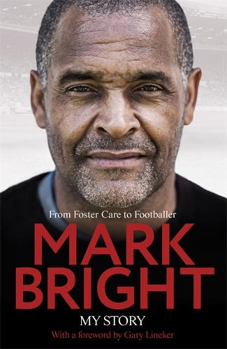 My Story: From Foster Care to Footballer (Hardback)