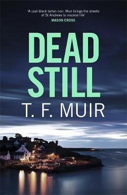 Dead Still - DCI Andy Gilchrist (Hardback)