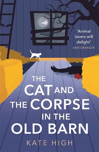 The Cat and the Corpse in the Old Barn (Paperback)