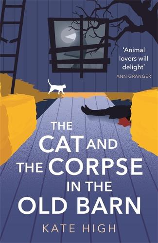 The Cat and the Corpse in the Old Barn (Hardback)