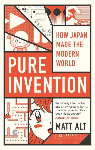 Pure Invention: How Japan's Pop Culture Conquered the World (Paperback)