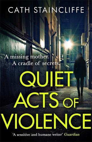 Quiet Acts of Violence (Hardback)