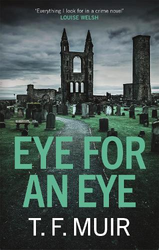 Eye for an Eye - DCI Andy Gilchrist (Paperback)