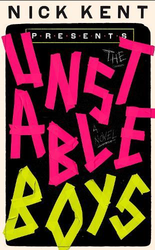The Unstable Boys: A Novel (Hardback)
