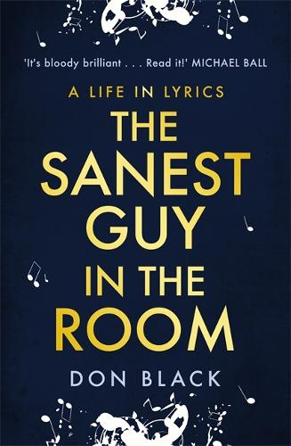 The Sanest Guy in the Room: A Life in Lyrics (Hardback)