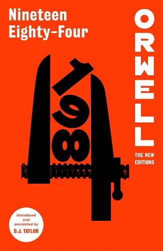 Nineteen Eighty-Four - Orwell: The New Editions (Paperback)