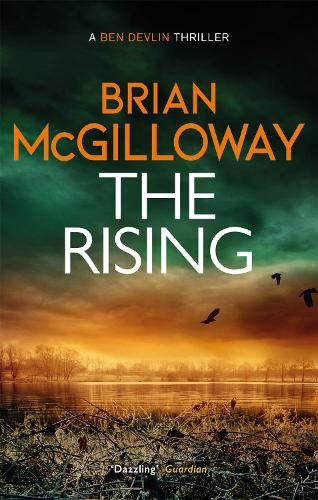 The Rising: A flooded graveyard reveals an unsolved murder in this addictive crime thriller - Ben Devlin (Paperback)