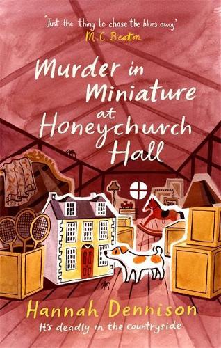 Murder in Miniature at Honeychurch Hall - Honeychurch Hall (Paperback)