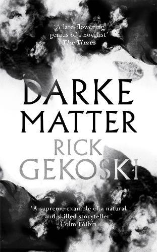 Darke Matter: A Novel (Hardback)