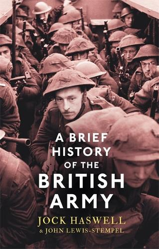 A Brief History of the British Army - Brief Histories (Paperback)