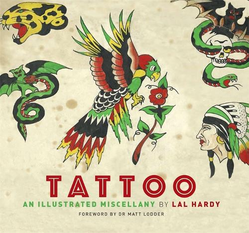 Tattoo: An Illustrated Miscellany (Paperback)
