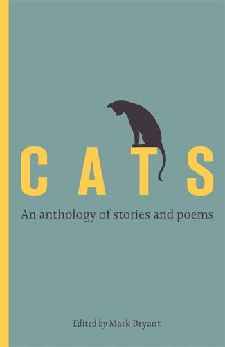 Cats: An anthology of stories and poems (Hardback)