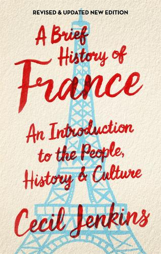 A Brief History of France, Revised and Updated - Brief Histories (Paperback)