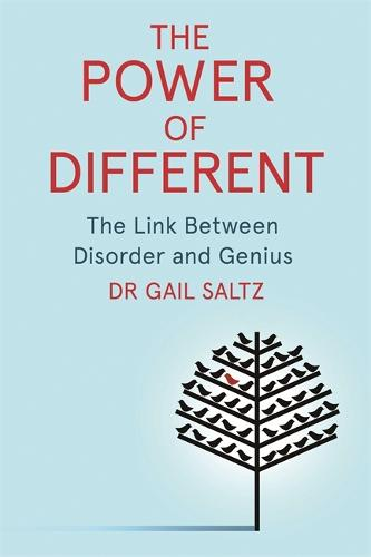 The Power of Different: The Link Between Disorder and Genius (Paperback)