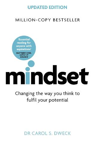 Mindset - Updated Edition: Changing The Way You think To Fulfil Your Potential (Paperback)