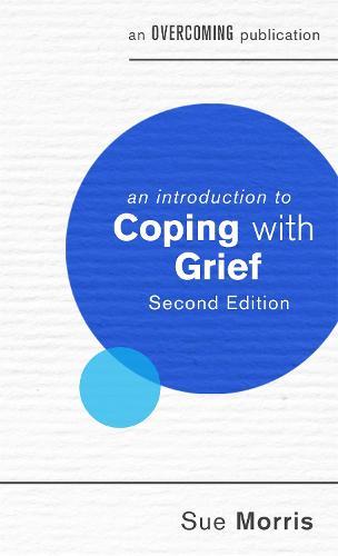 An Introduction to Coping with Grief, 2nd Edition - An Introduction to Coping series (Paperback)
