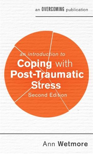 An Introduction to Coping with Post-Traumatic Stress, 2nd Edition - An Introduction to Coping series (Paperback)
