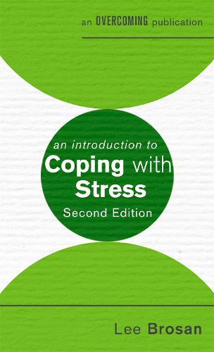 An Introduction to Coping with Stress, 2nd Edition - An Introduction to Coping series (Paperback)