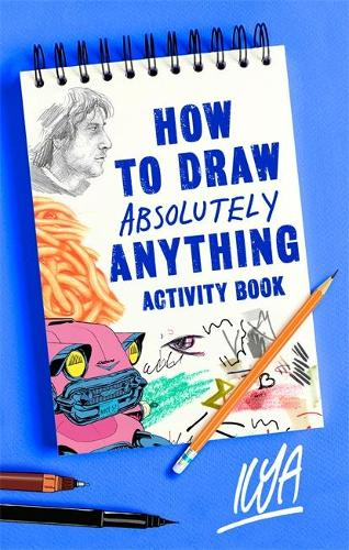 How to Draw Absolutely Anything Activity Book (Paperback)