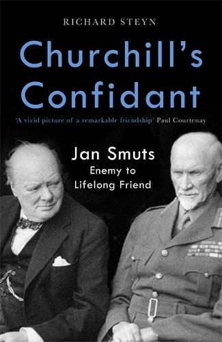Churchill & Smuts: From Enemies to Lifelong Friends (Hardback)