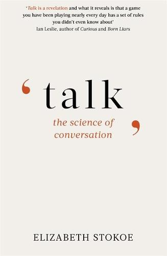 Talk: The Science of Conversation (Paperback)