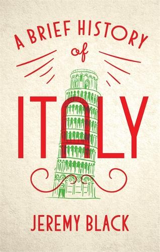 A Brief History of Italy (Paperback)