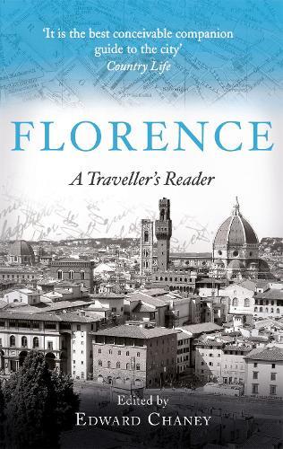 Florence: A Traveller's Reader (Paperback)