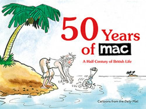 50 Years of MAC: A Half Century of British Life (Paperback)