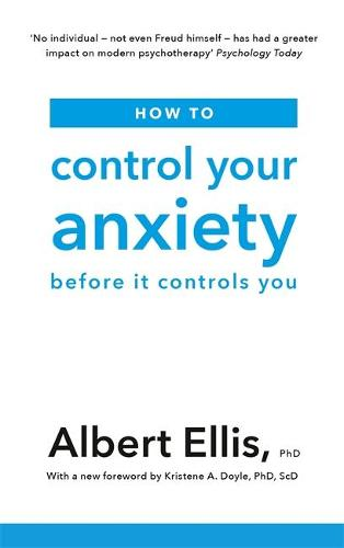 How to Control Your Anxiety: Before it Controls You (Paperback)