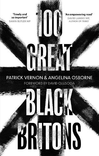 100 Great Black Britons (Paperback)