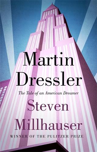 Martin Dressler: The Tale of an American Dreamer (Paperback)