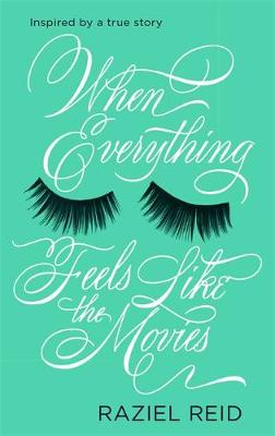 When Everything Feels Like the Movies (Hardback)