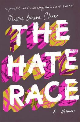 The Hate Race (Hardback)
