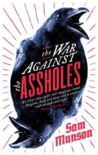 The War Against the Assholes (Paperback)
