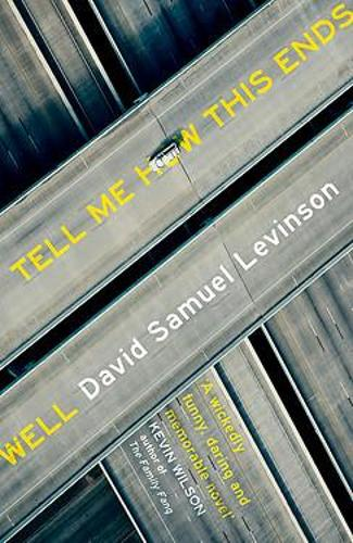 Tell Me How This Ends Well (Paperback)