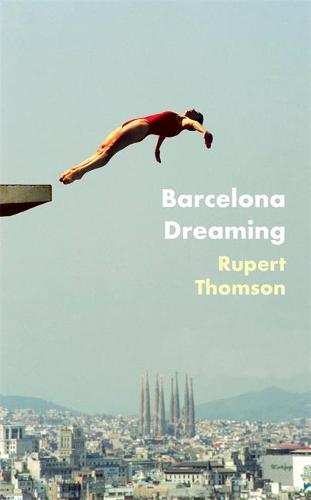 Barcelona Dreaming (Hardback)