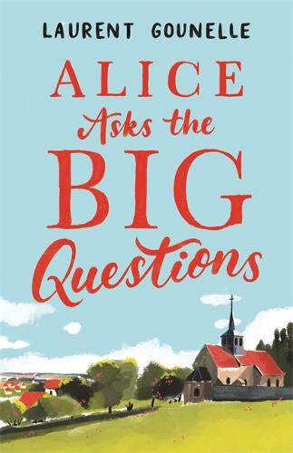 Alice Asks the Big Questions (Paperback)