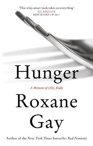 Hunger: A Memoir of (My) Body (Paperback)