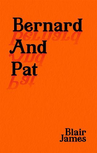 Bernard and Pat (Hardback)
