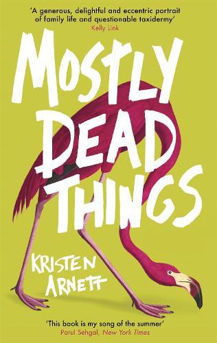 Mostly Dead Things (Hardback)