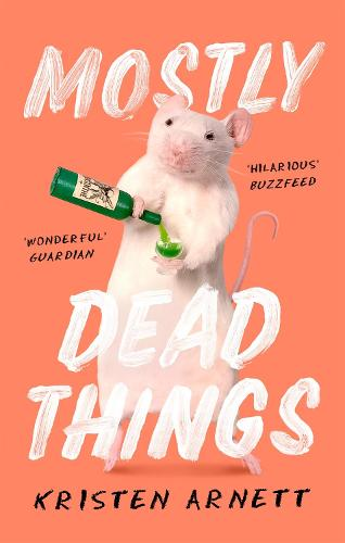 Mostly Dead Things (Paperback)