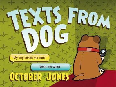Texts from Dog (Hardback)