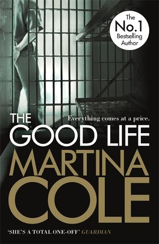 The Good Life: A powerful crime thriller about a deadly love (Paperback)