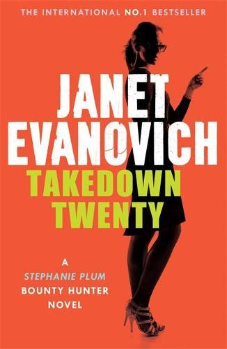 Takedown Twenty: A laugh-out-loud crime adventure full of high-stakes suspense (Hardback)