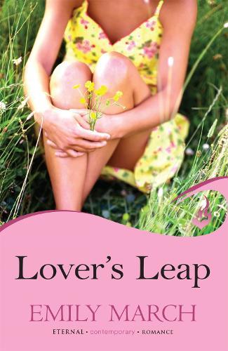 Lover's Leap: Eternity Springs Book 4: A heartwarming, uplifting, feel-good romance series - Eternity Springs (Paperback)