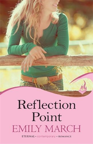 Reflection Point: Eternity Springs Book 6: A heartwarming, uplifting, feel-good romance series - Eternity Springs (Paperback)