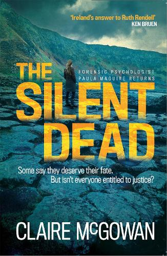 The Silent Dead (Paula Maguire 3): An Irish crime thriller of danger, death and justice (Paperback)