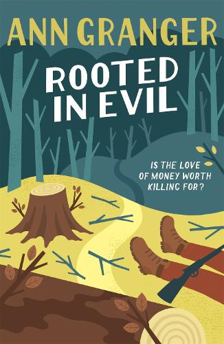 Rooted in Evil (Campbell & Carter Mystery 5): A cosy Cotswold whodunit of greed and murder (Paperback)