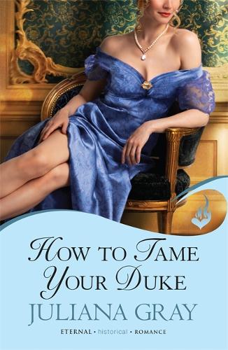 How To Tame Your Duke: Princess In Hiding Book 1 - Princess In Hiding (Paperback)